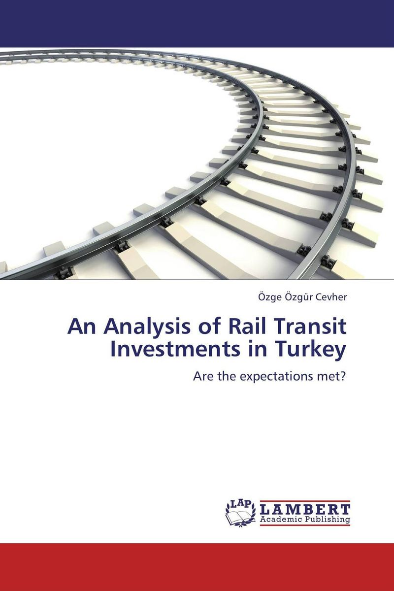 An Analysis of Rail Transit Investments in Turkey transit rights in petroleum transportation systems