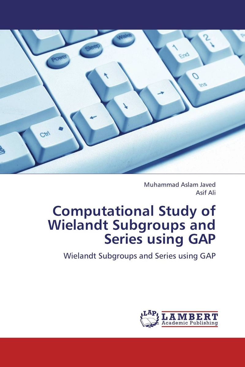 Computational Study of Wielandt Subgroups and Series using GAP web personalization models using computational intelligence