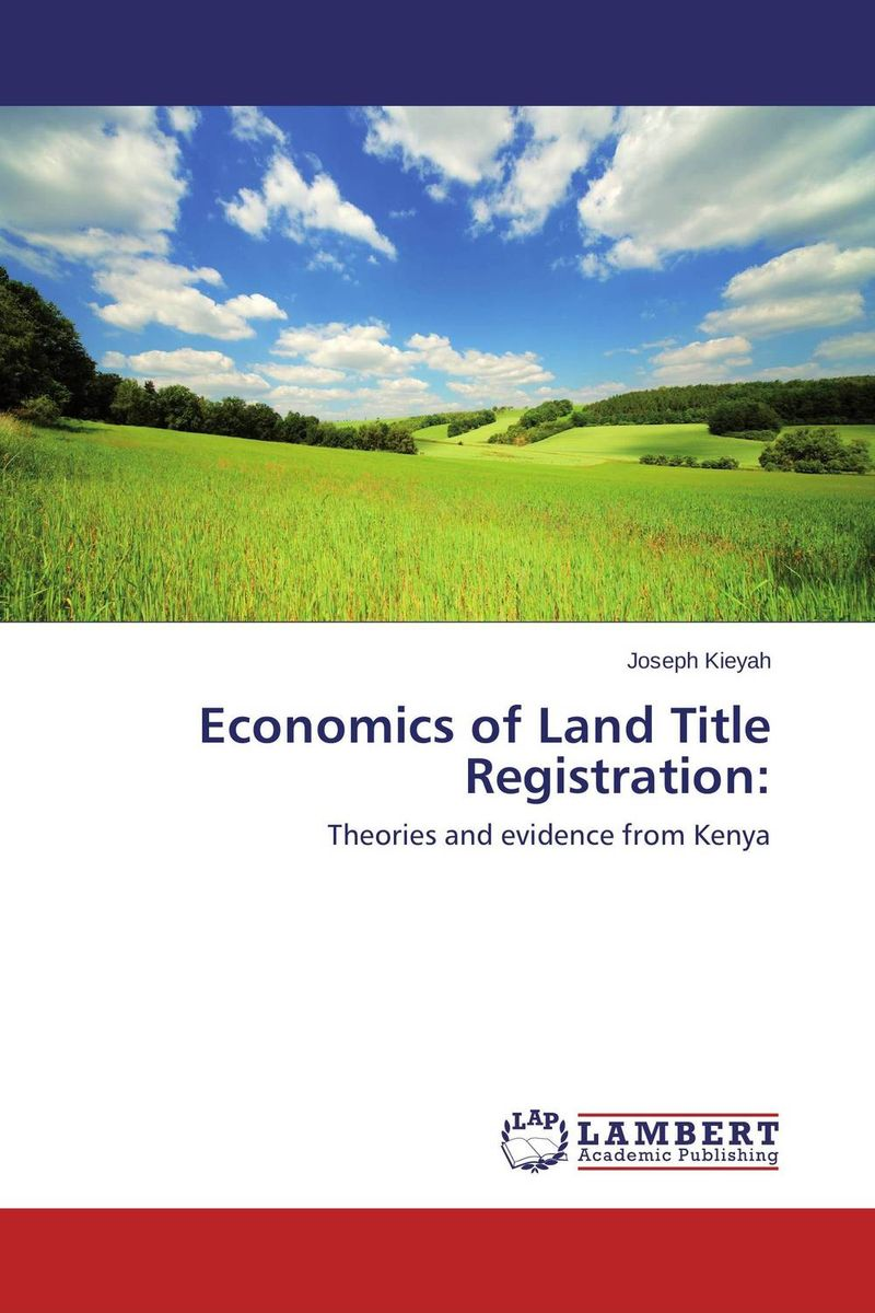 Economics of Land Title Registration: shoji lal bairwa rakesh singh and saket kushwaha economics of milk marketing