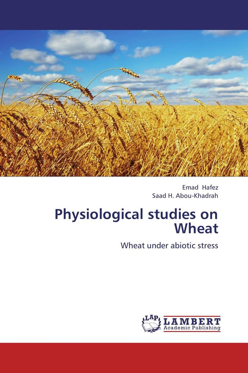 Physiological studies on Wheat purnima sareen sundeep kumar and rakesh singh molecular and pathological characterization of slow rusting in wheat