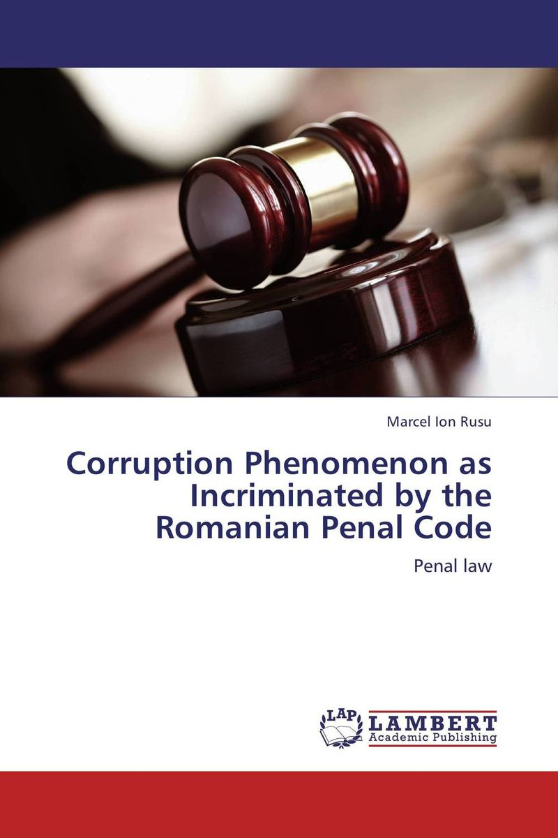 Corruption Phenomenon as Incriminated by the Romanian Penal Code rockdale s002