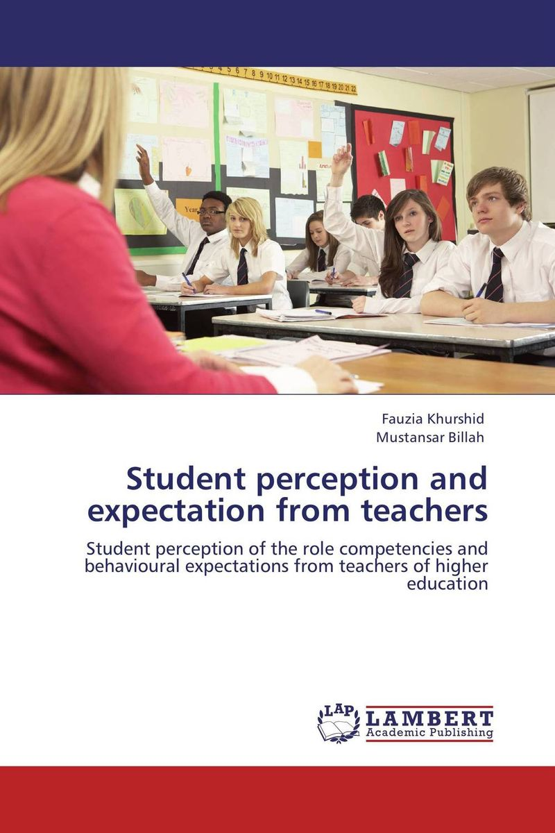 Student perception and expectation from teachers