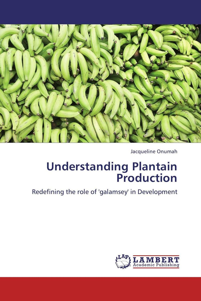 Understanding Plantain Production belousov a security features of banknotes and other documents methods of authentication manual денежные билеты бланки ценных бумаг и документов