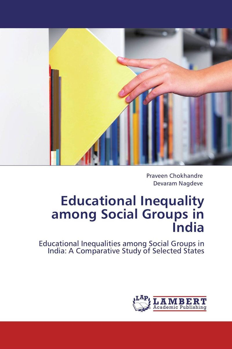 Educational Inequality among Social Groups in India bir pal singh social inequality and exclusion of scheduled tribes in india