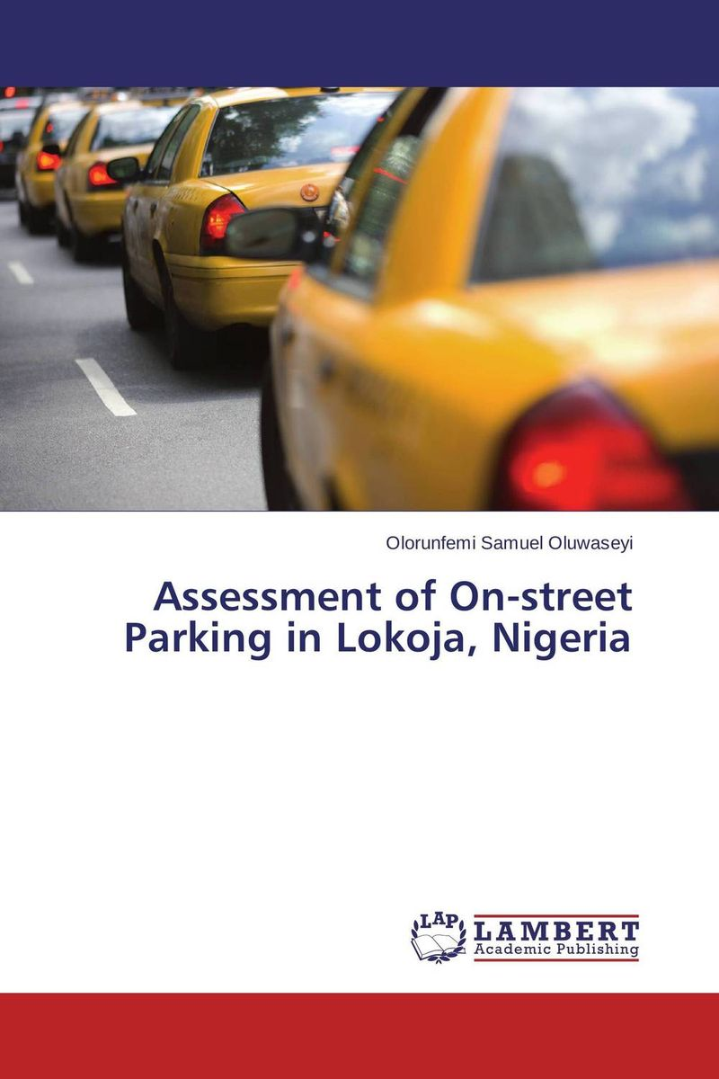 Assessment of On-street Parking in Lokoja, Nigeria shakespeare w the merchant of venice книга для чтения