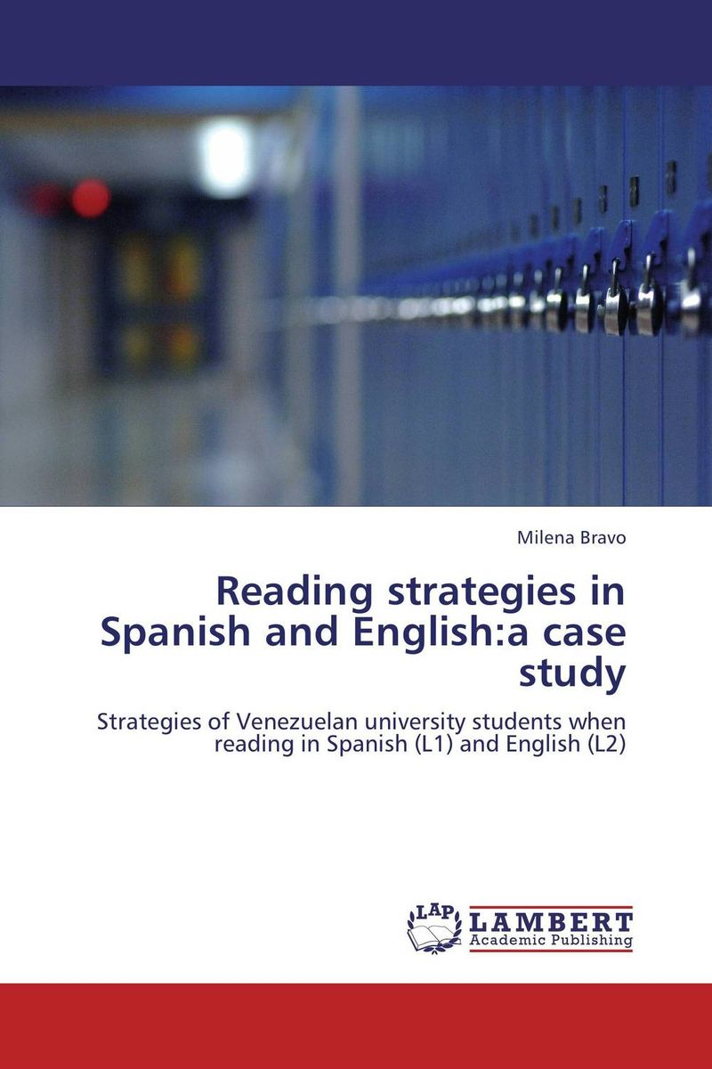 Reading strategies in Spanish and English:a case study reading strategies