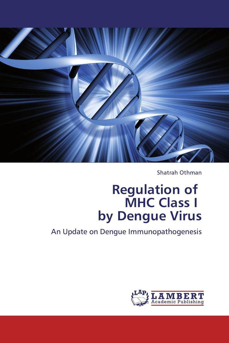 Regulation of MHC Class I by Dengue Virus