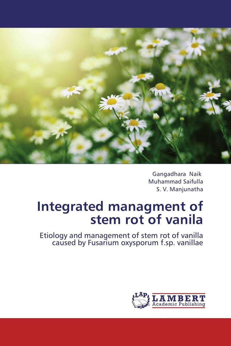 Integrated managment of stem rot of vanila found in brooklyn