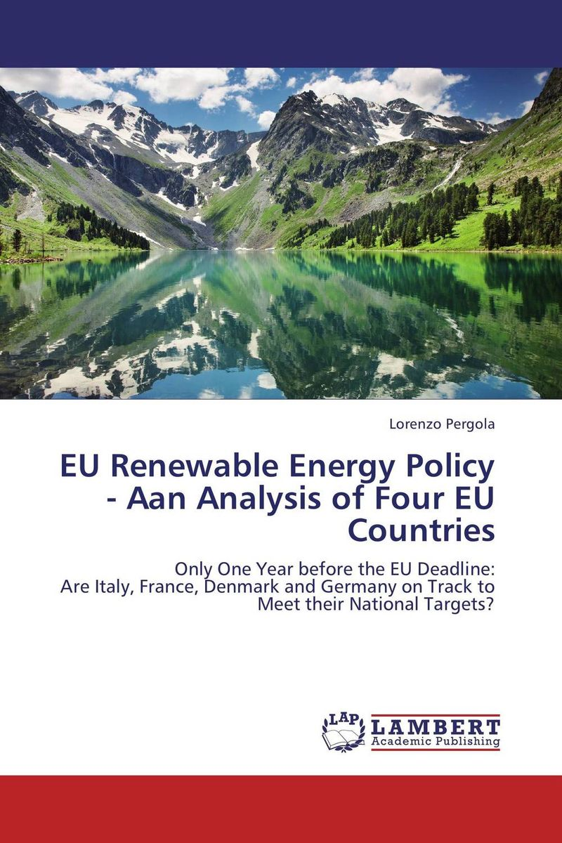 EU Renewable Energy Policy - Aan Analysis of Four EU Countries solar energy modelling and assessing photovoltaic energy