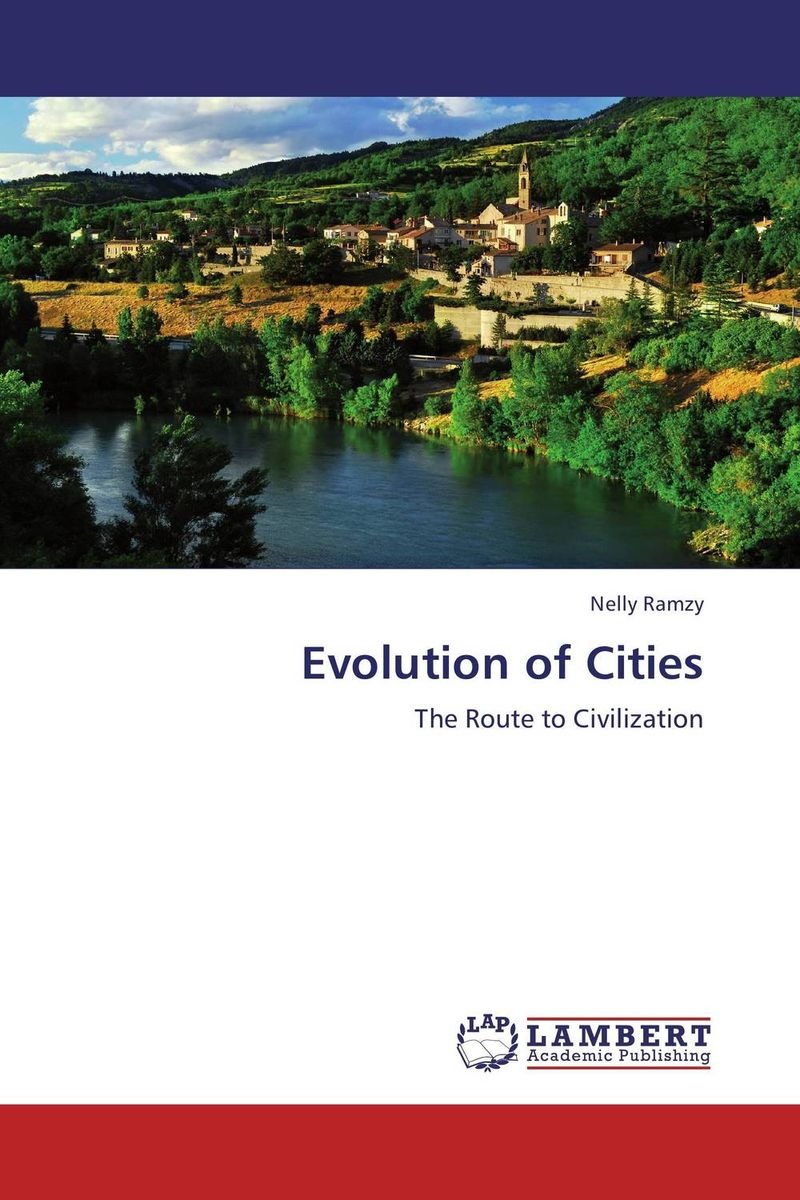 Evolution of Cities evolution development within big history evolutionary and world system paradigms