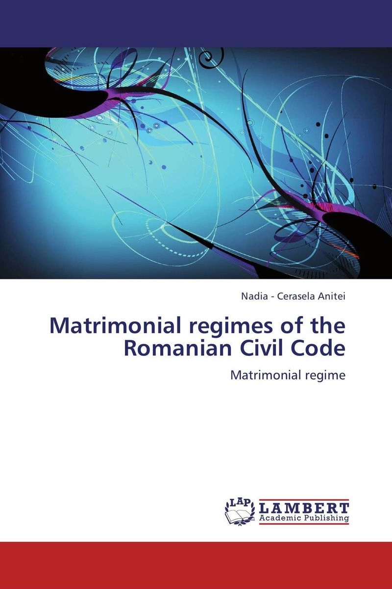 Matrimonial regimes of the  Romanian Civil Code p c execs bullish on growth property casualty insurance statistical data included an article from national underwriter property