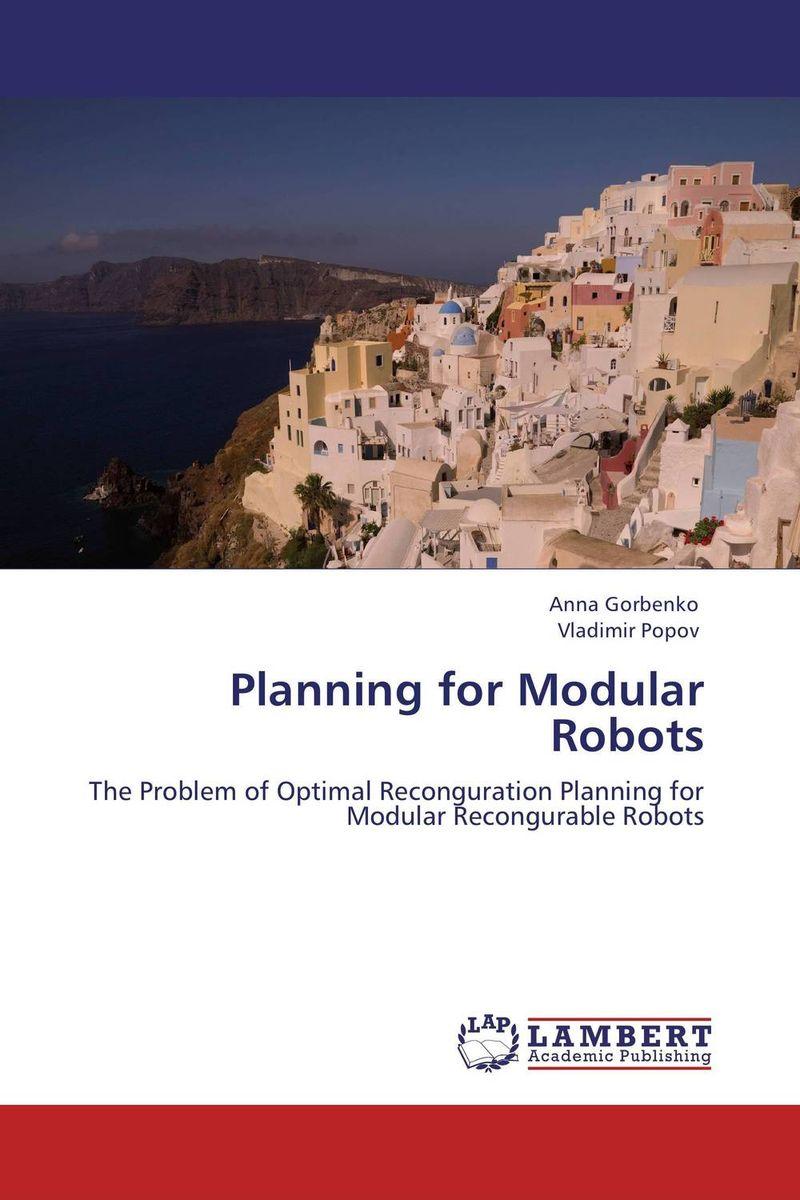 Planning for Modular Robots optimal and efficient motion planning of redundant robot manipulators