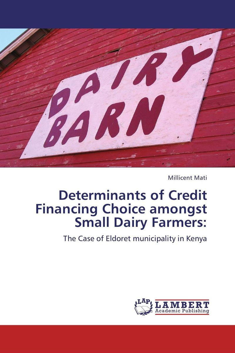 Determinants of Credit Financing Choice amongst Small Dairy Farmers: srichander ramaswamy managing credit risk in corporate bond portfolios a practitioner s guide