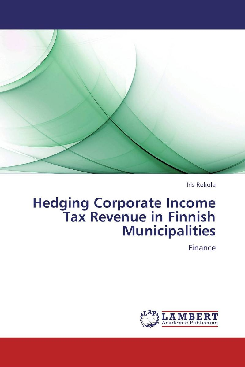 Hedging Corporate Income Tax Revenue in Finnish Municipalities the effect of securities regulation and corporate tax
