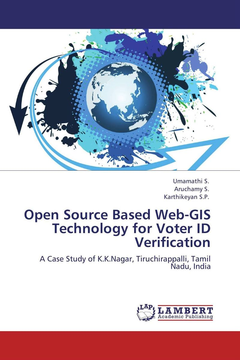 Open Source Based Web-GIS Technology for Voter ID Verification overview of web based business