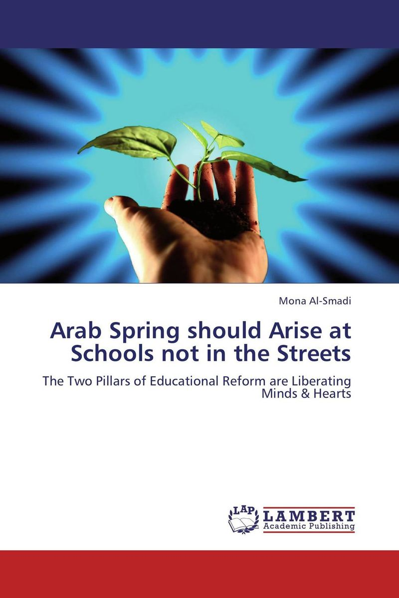 Arab Spring should Arise at Schools not in the Streets