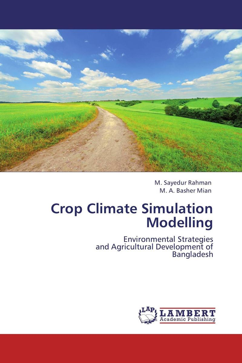 Crop Climate Simulation Modelling logistic management