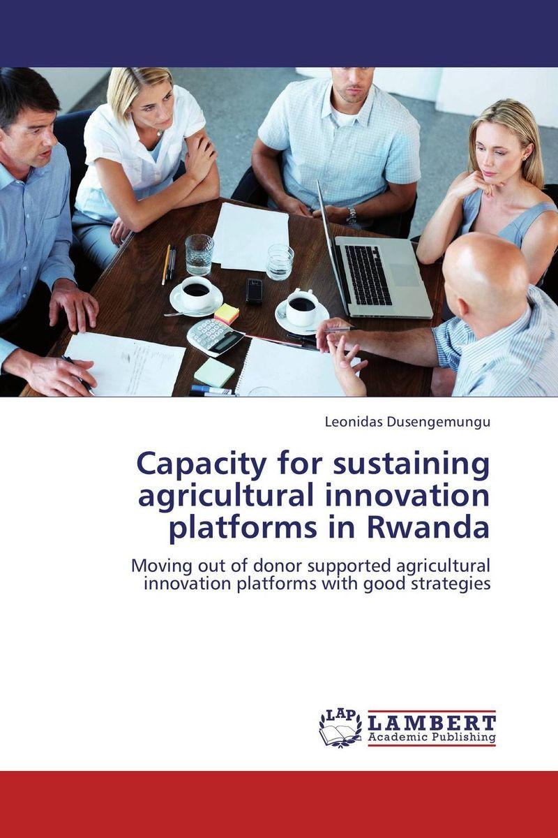 Capacity for sustaining agricultural innovation platforms in Rwanda children's literature in rwanda
