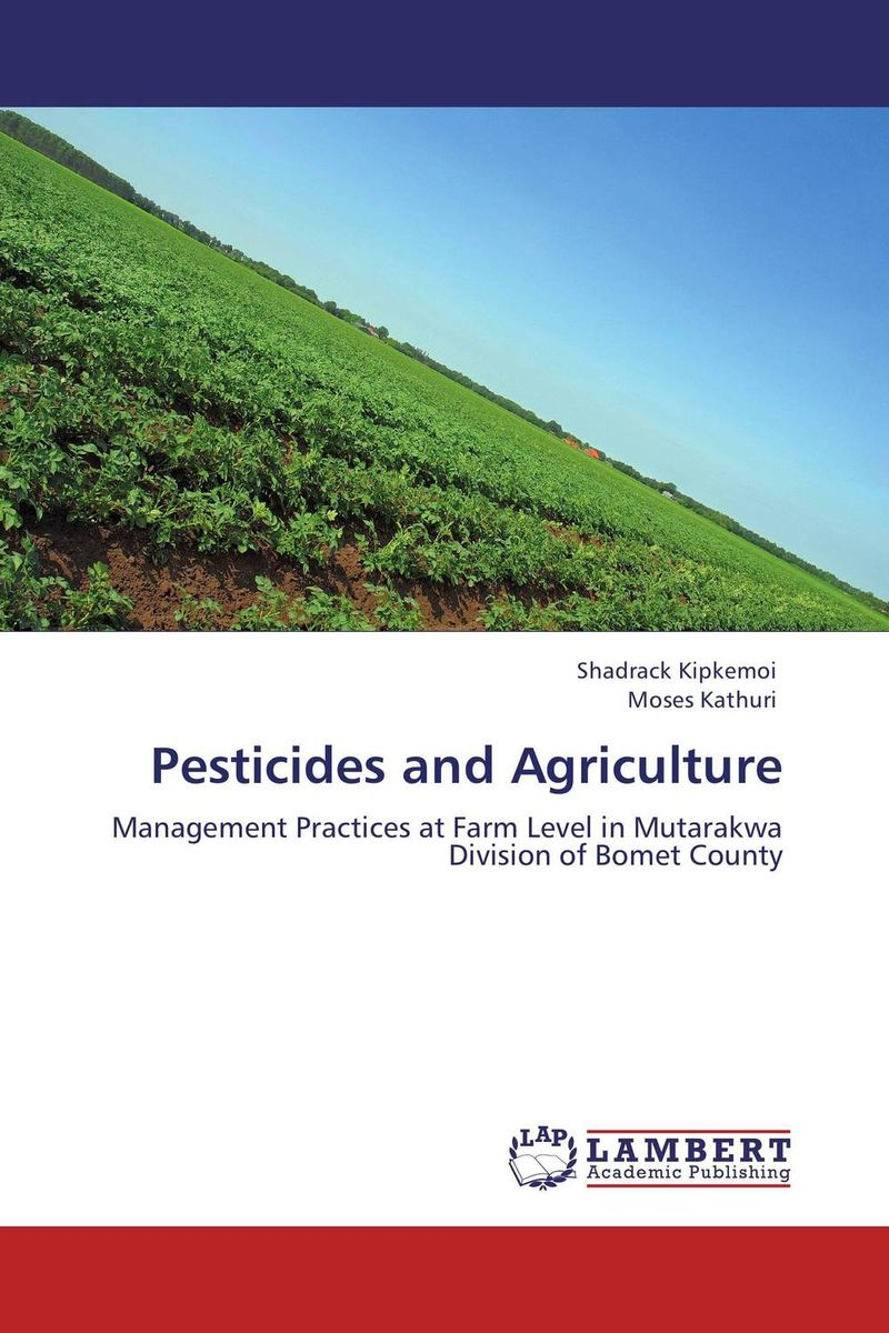 Pesticides and Agriculture restructuring agriculture and adaptive processes in rural areas