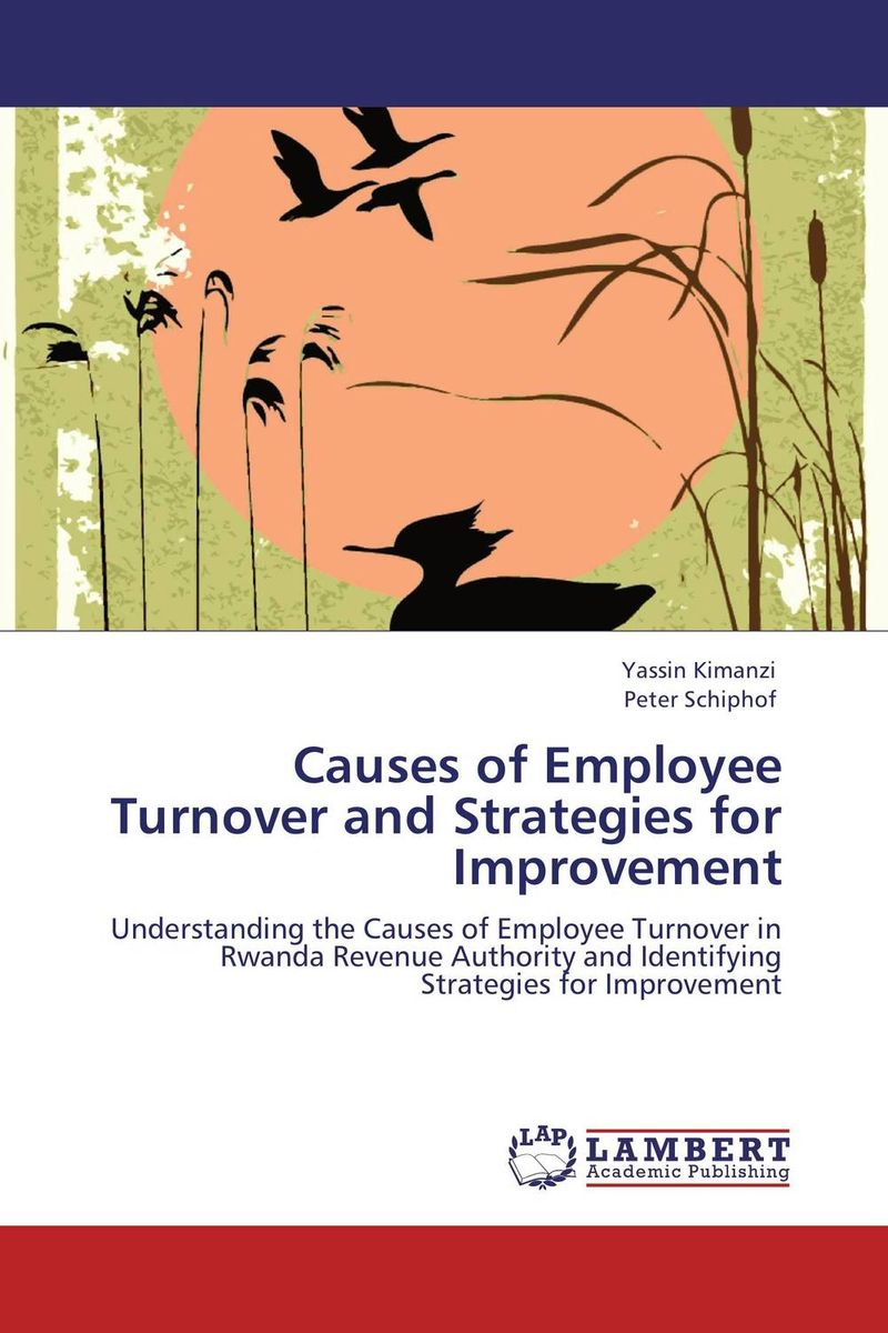 Causes of Employee Turnover and Strategies for Improvement employee retention in local kenyan banks
