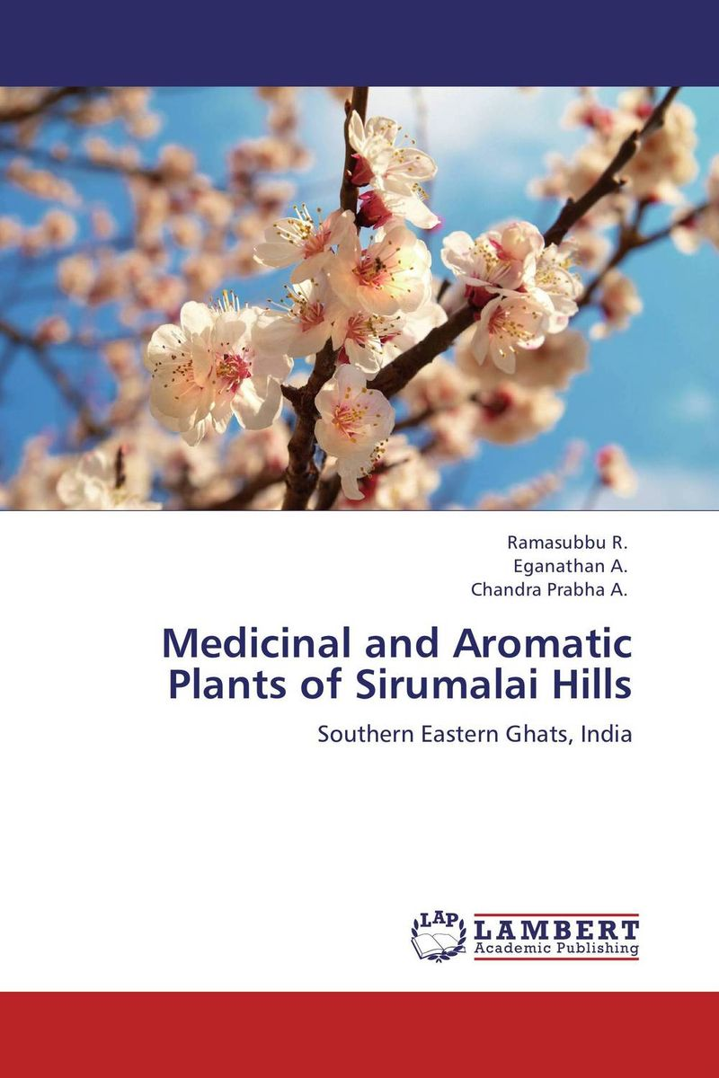 Medicinal and Aromatic Plants of Sirumalai Hills discovery of natural antioxidants from sudanese medicinal plants