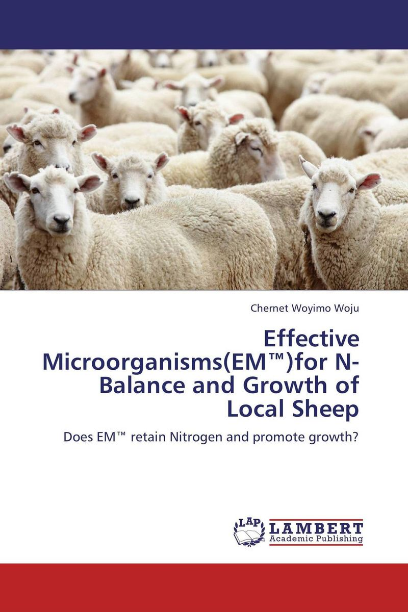 Effective Microorganisms(EM™)for N-Balance and Growth of Local Sheep d2 em used in good condition with free dhl ems