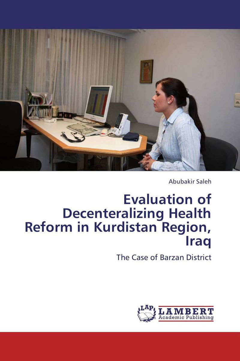 Evaluation of Decenteralizing Health Reform in Kurdistan Region, Iraq evaluation of land suitability for rice production in amhara region