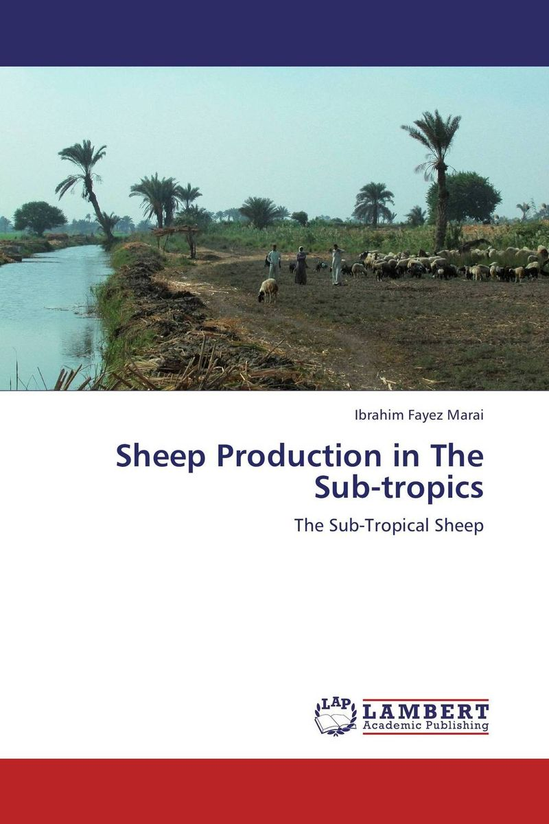 Sheep Production in The Sub-tropics raed al tabini an evaluation of the potential of atriplex spp for sheep production