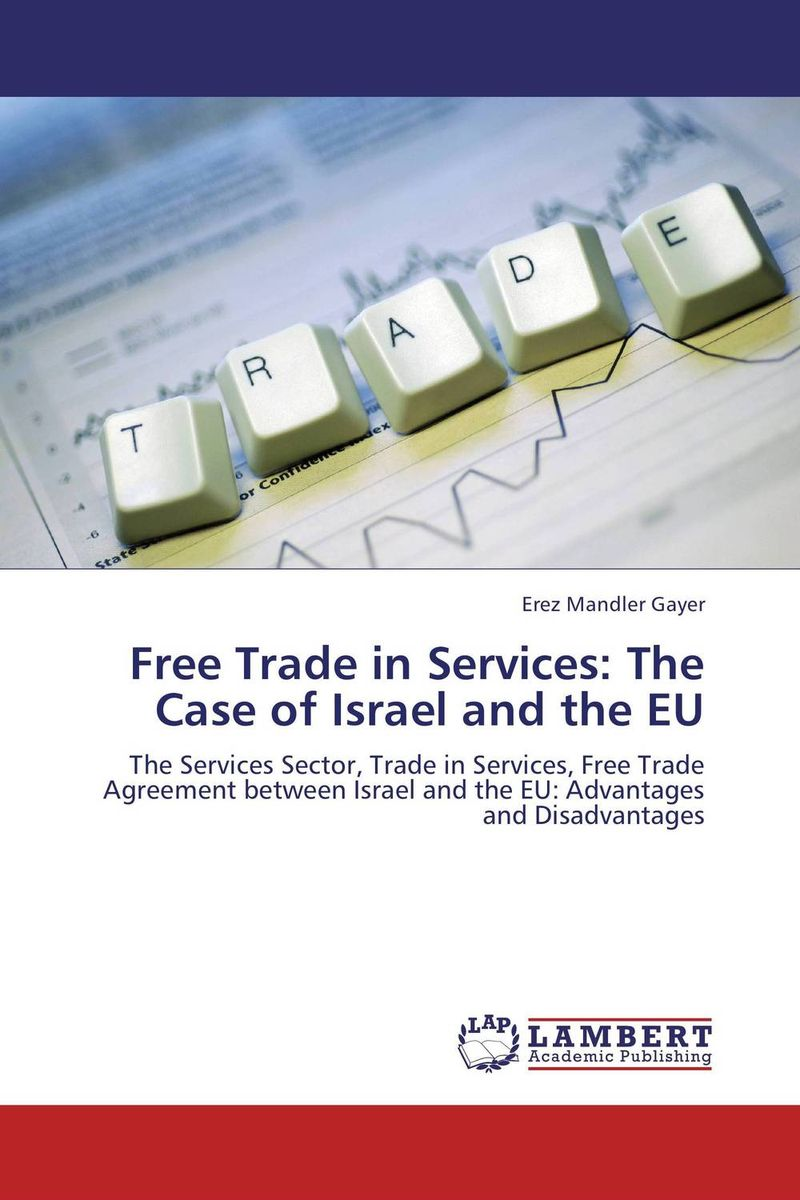 Free Trade in Services: The Case of Israel and the EU eric hehman success and succession unlocking value power and potential in the professional services and advisory space