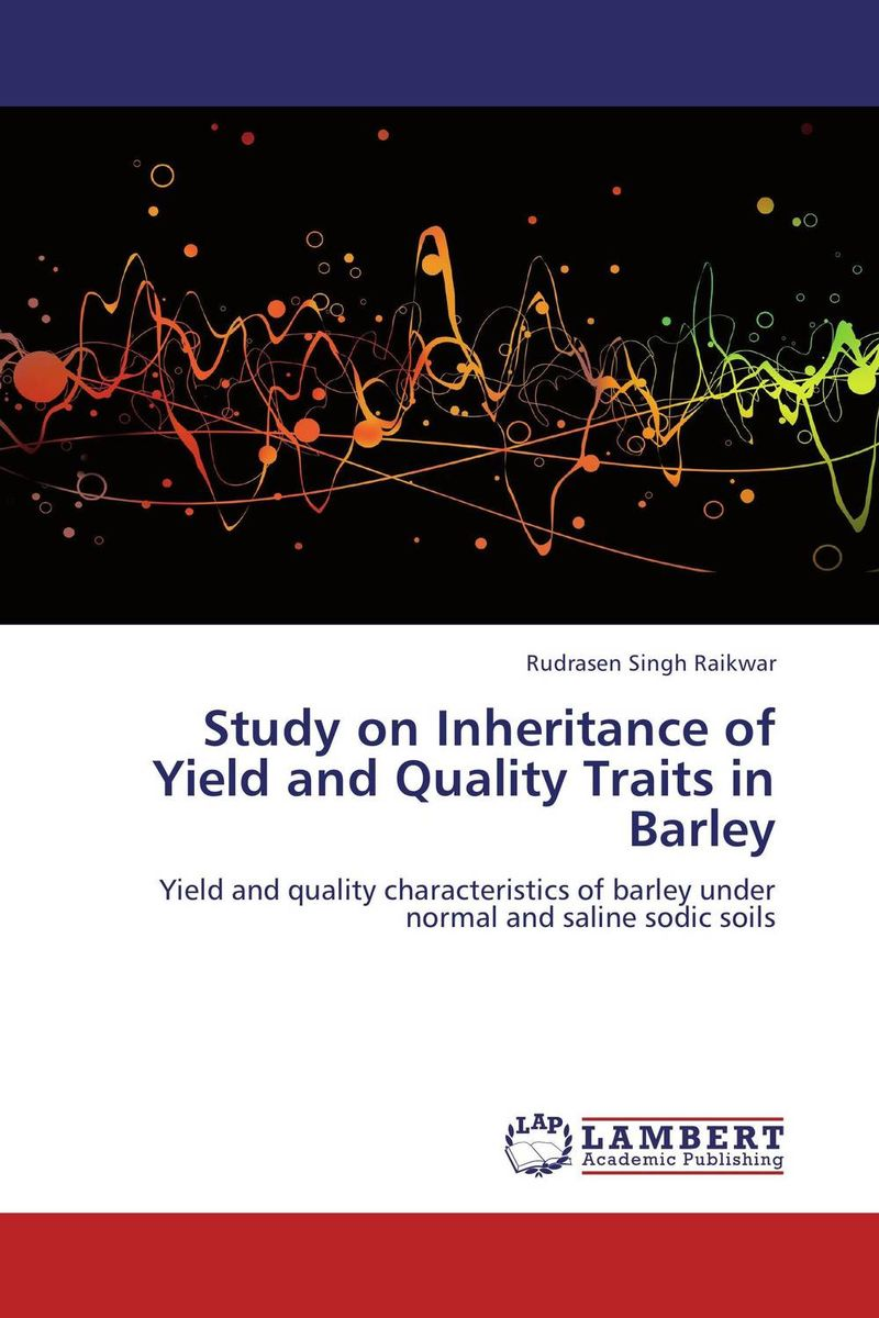 Study on Inheritance of Yield and Quality Traits in Barley butterflies in the barley