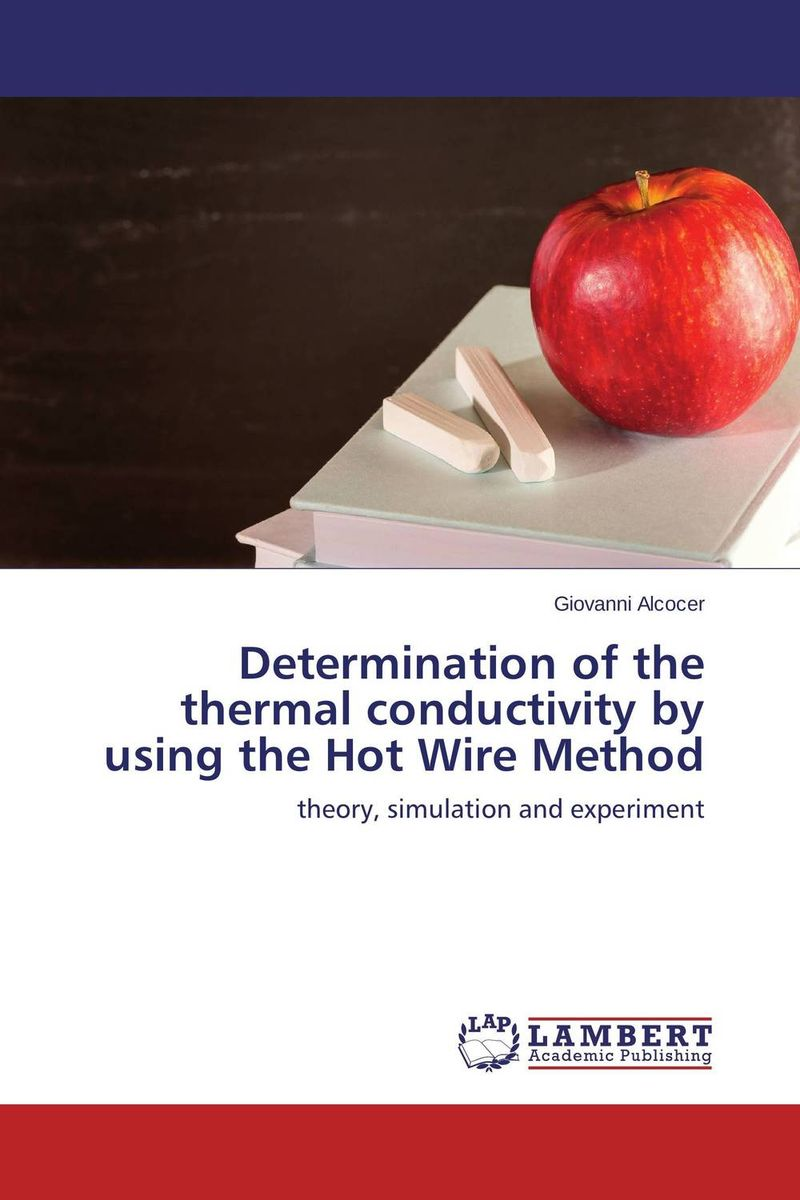 Determination of the thermal conductivity by using the Hot Wire Method synthetic graphite cooling film paste 300mm 300mm 0 025mm high thermal conductivity heat sink flat cpu phone led memory router