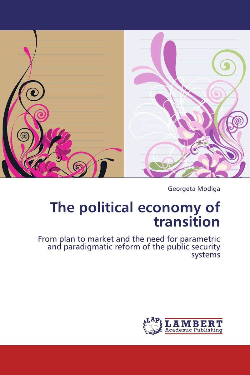 The political economy of transition the failure of economic nationalism in slovenia s transition
