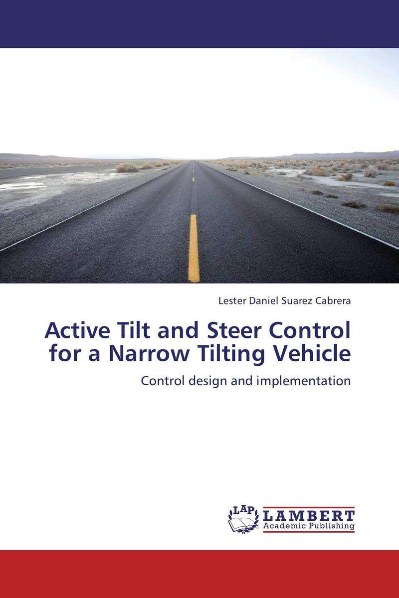 Active Tilt and Steer Control for a Narrow Tilting Vehicle rakesh kumar tiwari and rajendra prasad ojha conformation and stability of mixed dna triplex