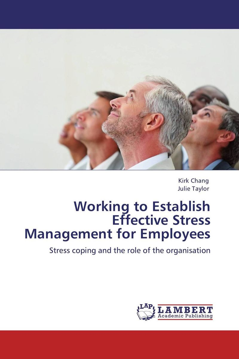 Working to Establish Effective Stress Management for Employees semantic web for the working ontologist effective modeling in rdfs and owl