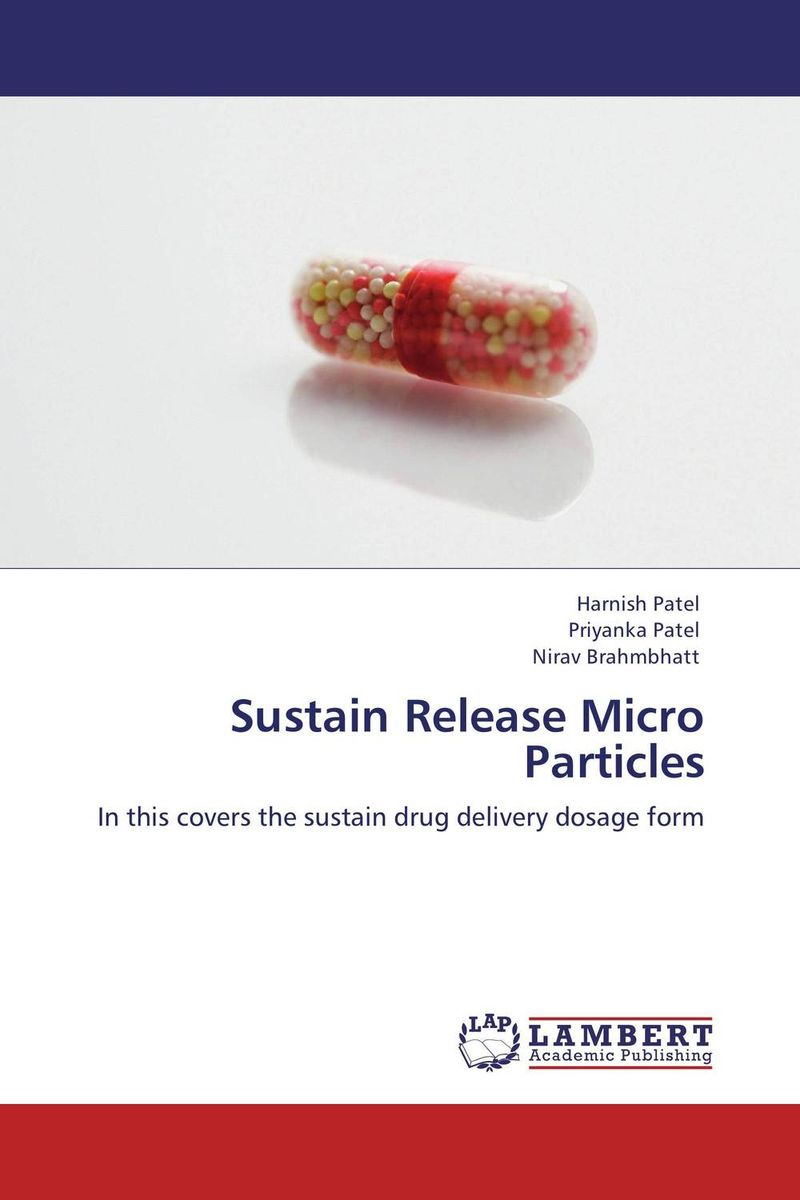 Sustain Release Micro Particles atamjit singh pal paramjit kaur khinda and amarjit singh gill local drug delivery from concept to clinical applications