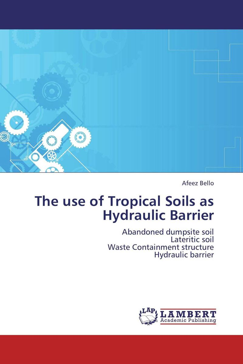 The use of Tropical Soils as Hydraulic Barrier abandoned villages