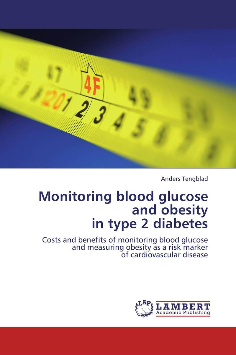 Monitoring blood glucose and obesity  in type 2 diabetes