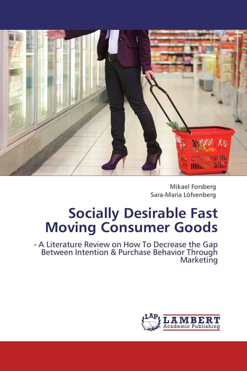 Socially Desirable Fast Moving Consumer Goods the uk fast moving consumer good fmcg business