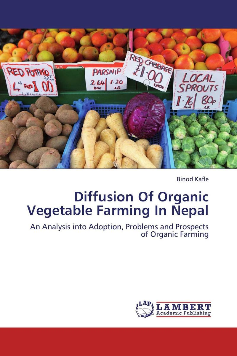 Diffusion Of Organic Vegetable Farming In Nepal organic cotton farming in india current scenario and prospects