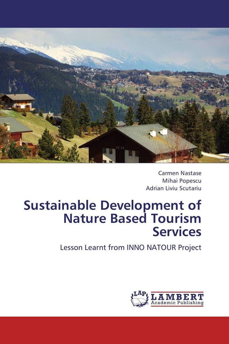 Sustainable Development of Nature Based Tourism Services dimitrios stergiou good teaching in tourism higher education
