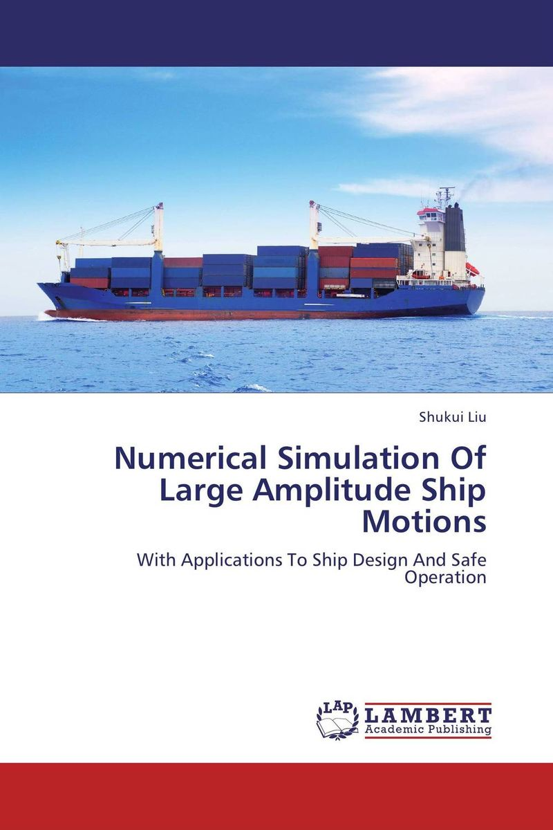 Numerical Simulation Of Large Amplitude Ship Motions антивирус eset nod32 rus для 3 пк на 1 год или прод на 20 мес card