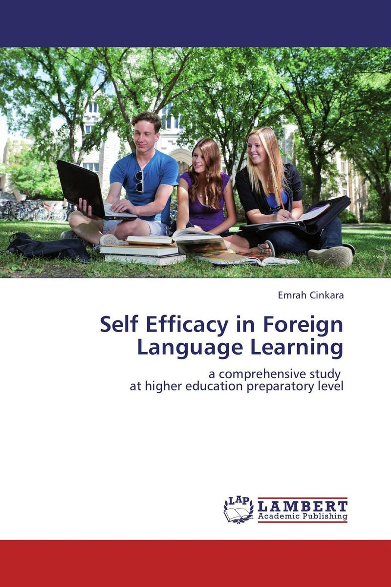 Self Efficacy in Foreign Language Learning learning english language via snss and students academic self efficacy