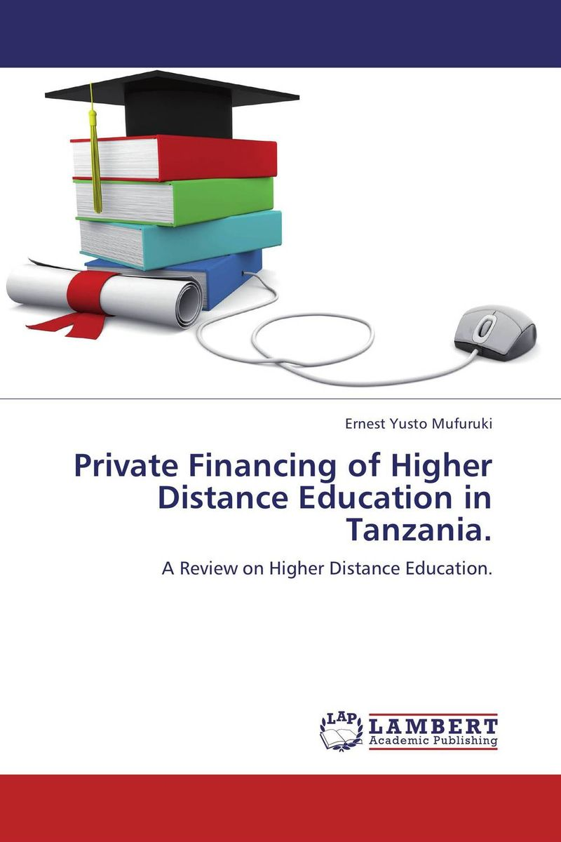 Private Financing of Higher Distance Education in Tanzania. private higher education institution using the tpack model in malaysia