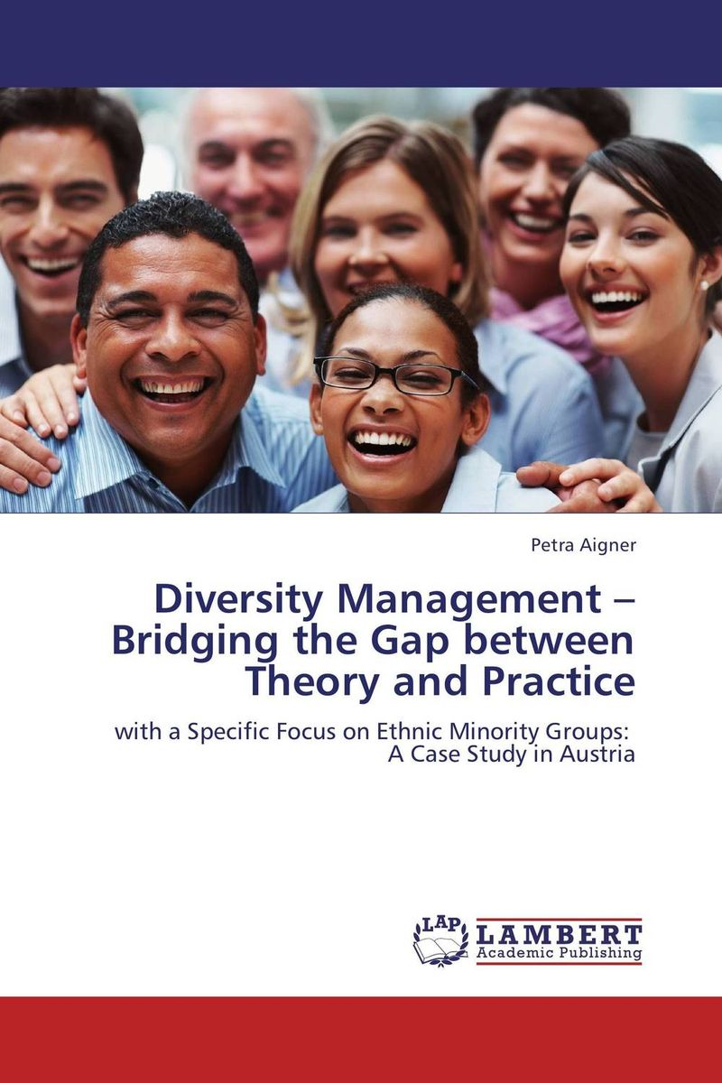 Diversity Management – Bridging the Gap between Theory and Practice the integration of ethnic kazakh oralmans into kazakh society