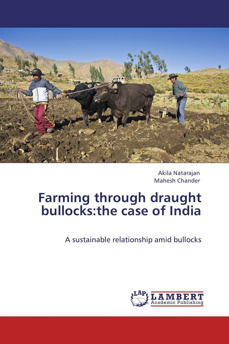 Farming through draught bullocks:the case of India pastoralism and agriculture pennar basin india