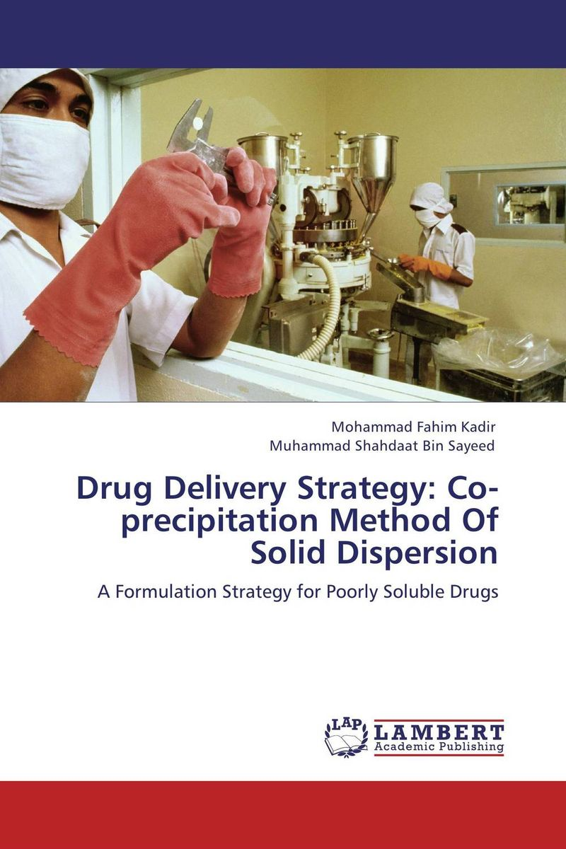 Drug Delivery Strategy: Co-precipitation Method Of Solid Dispersion shubhini saraf a k srivastava and gyanendra singh niosome based delivery of an antitubercular drug
