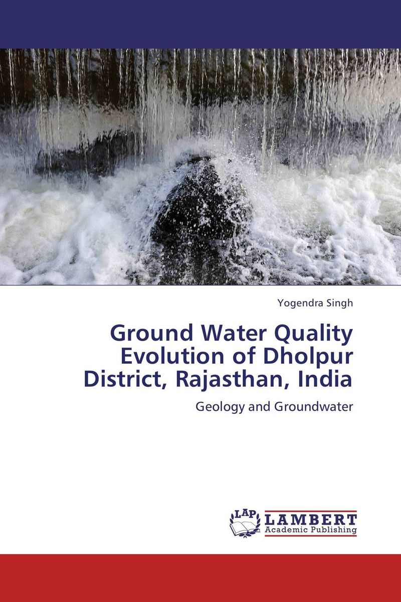Ground Water Quality Evolution of Dholpur District, Rajasthan, India bride of the water god v 3