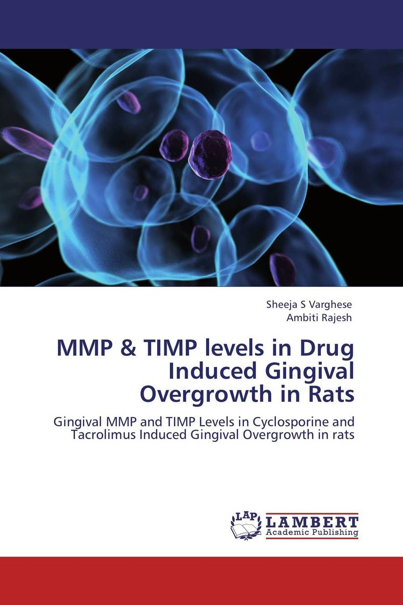 MMP & TIMP levels in Drug Induced Gingival Overgrowth in Rats gelatinase mmp 2 mmp 9 and aminopeptidase n cd13 in breast carcinoma