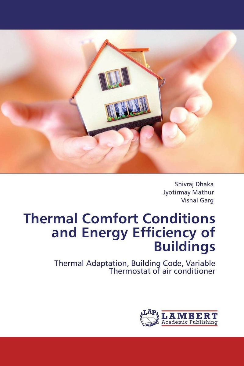 Thermal Comfort Conditions and Energy Efficiency of Buildings bim based energy efficiency evaluation of modern buildings