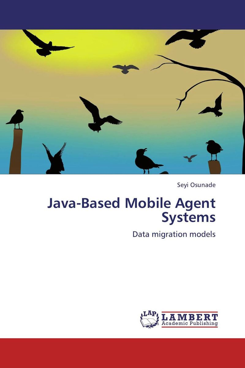 Java-Based Mobile Agent Systems a group agent architecture based on fipa and ontology